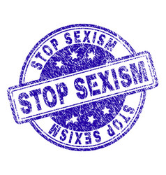 Grunge textured stop sexism stamp seal vector