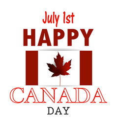 canada flag the national day of canada vector image vector image