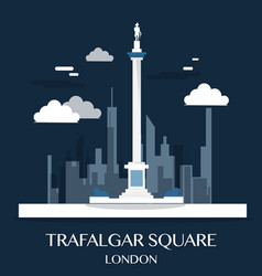 famous london landmark trafalgar square vector image