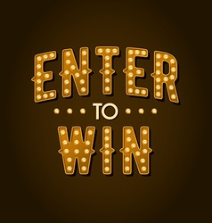 Enter to Win Sign vector image