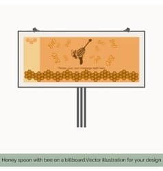 Honey spoon with bee on a billboard vector image