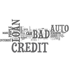 what you should know about bad credit auto loan vector image