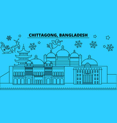 bangladesh chittagong winter holidays skyline vector image