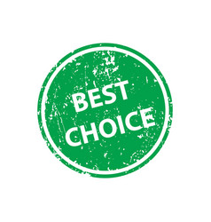 best choice stamp texture rubber cliche imprint vector image