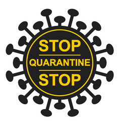 Form bacteria virus stop sign quarantine vector