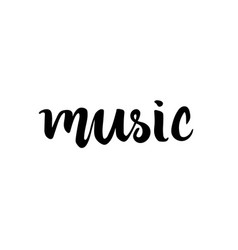 music hand drawn lettering ink vector image