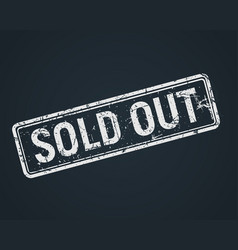 sold out white grunge stamp on chalkboard sale vector image