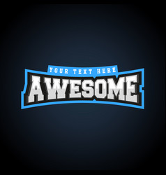 awesome text power full typography t-shirt vector image