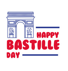 Bastille day lettering with arch triumph hand vector
