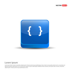 curly bracket icon - 3d blue button vector image