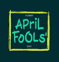 Funny april fools day vector