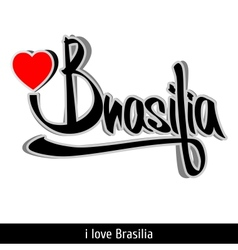 Brasilia greetings hand lettering Calligraphy vector image