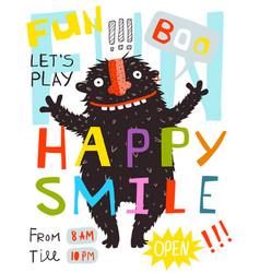 Monster fun happy smile lettering poster design vector