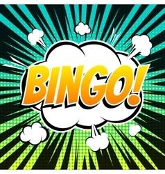 Bingo comic book bubble text retro style vector image vector image