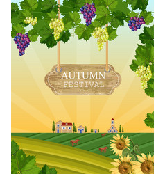 autumn festival wood sign wine grapes and vector image
