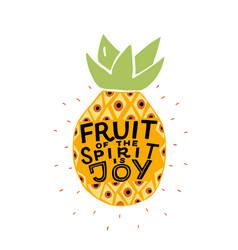 Hand lettering the fruit spirit is joy made vector