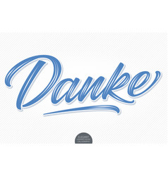 volumetric lettering - danke hand drawn vector image