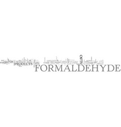 What you should know about formaldehyde text word vector