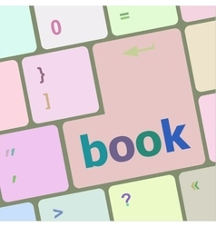 book word on keyboard key notebook computer vector image vector image