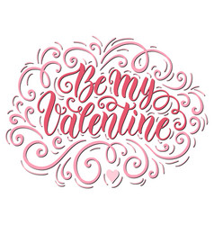Be my valentine doodle hand lettering background vector