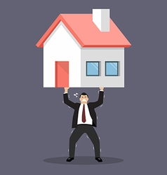Businessman carry a heavy home vector
