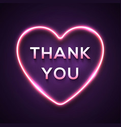 neon light words thank you in bright glowing heart vector image
