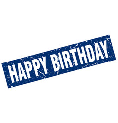 Square grunge blue happy birthday stamp vector