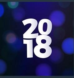 stock 2018 bokeh photo effect vector image