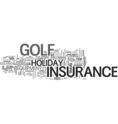 what you should know about golf holiday insurance vector image