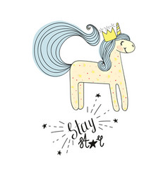 type stay star wih unicorn hand drawn sketch vector image vector image