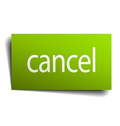 Cancel green paper sign on white background vector