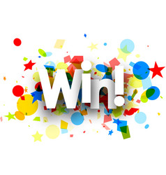 Win background with colorful confetti vector