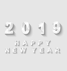 2019 low poly white happy new year vector image
