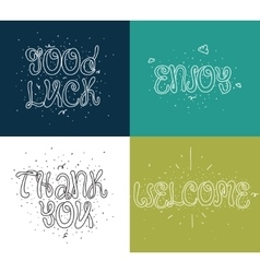 Welcome thank you good luck enjoy Set of vector