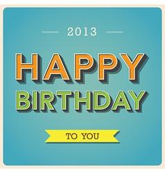 Happy Birthday retro poster EPS10 vector image