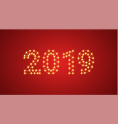 Inscription of 2019 with neon lamps text vector