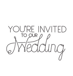 Invited wedding with hand made font vector