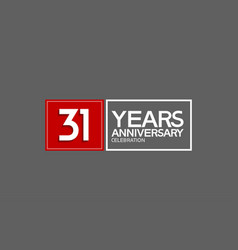 31 years anniversary in square with white and red vector