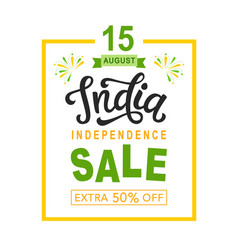 india independence day sale bright poster vector image