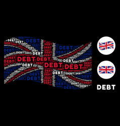 Waving british flag collage of debt words vector