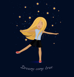 Card with girl and stars dreams come true vector