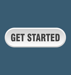 Get started button get started rounded white sign vector