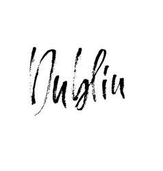 Dublin city typography lettering design hand vector