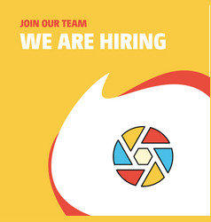 Join our team busienss company camera shutter we vector