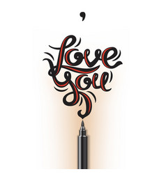 Love you lettering vector