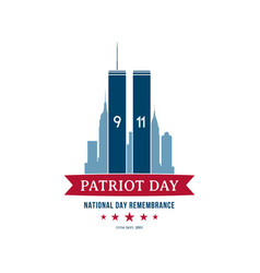 Patriot day september 11 2001 national day vector