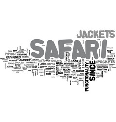 what you should know about safari jackets text vector image vector image