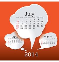 July 2014 bubble speech calendar vector image