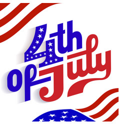 happy 4th july - independence day vector image