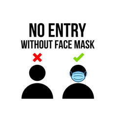 No entry without face mask or wear a mask icon vector